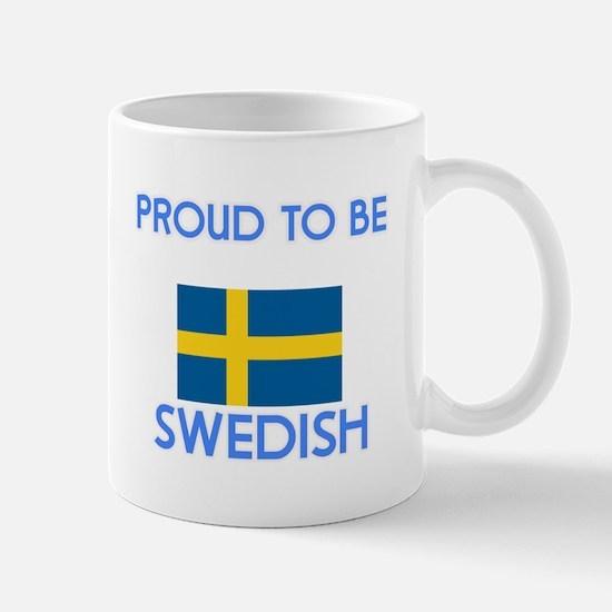 Proud to be Swedish Mugs