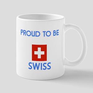 Proud to be Swiss Mugs