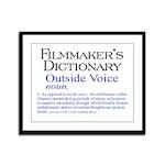 Outside Voice Framed Panel Print