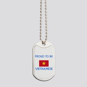 Proud to be Vietnamese Dog Tags