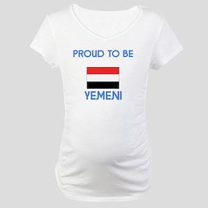 Proud to be Yemeni Maternity T-Shirt