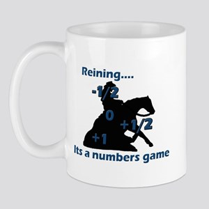 Reining is a numbers game Mug
