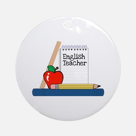 English Teacher (Notebook) Ornament (Round)
