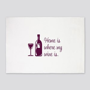 Home is where my wine is 5'x7'Area Rug