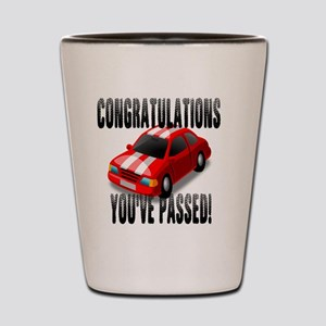 Congratulation, You've Passed Driving T Shot Glass