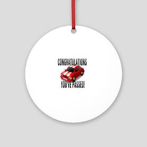 Congratulation, You've Passed Drivi Round Ornament