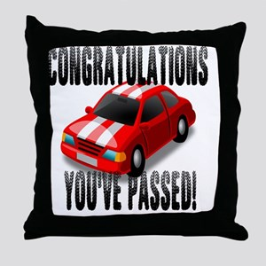 Congratulation, You've Passed Driving Throw Pillow