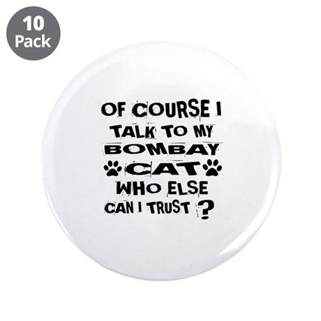 """Of Course I Talk To My Bomba 3.5"""" Button (10 pack)"""