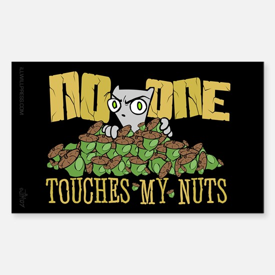 No One Touches My Nuts Rectangle Decal