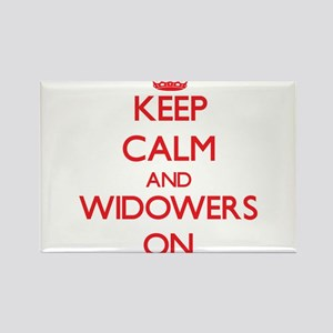 Keep Calm and Widowers ON Magnets