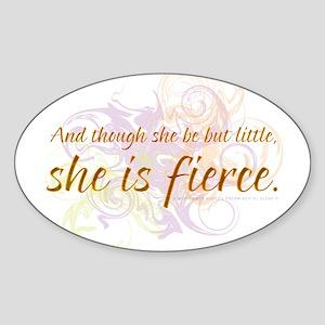 She is Fierce - Swirl Oval Sticker