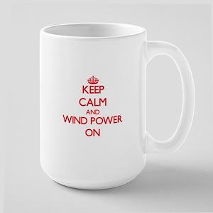 Keep Calm and Wind Power ON Mugs