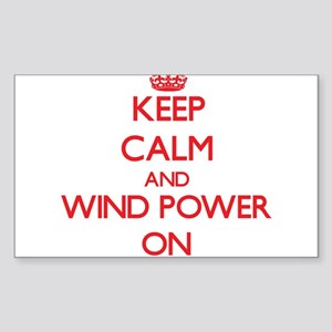 Keep Calm and Wind Power ON Sticker
