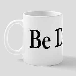 Be Divine Mug
