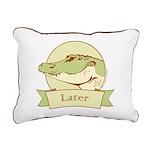 Later Alligator Rectangular Canvas Pillow