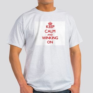 Keep Calm and Winking ON T-Shirt