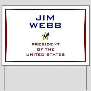 Jim Webb for President USA Yard Sign