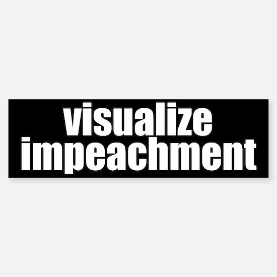 visualize impeachment Bumper Bumper Bumper Sticker