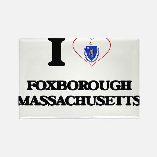I love Foxborough Massachusetts Magnets