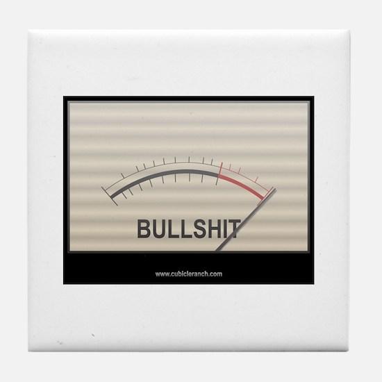 Bullshit Meter1 Tile Coaster