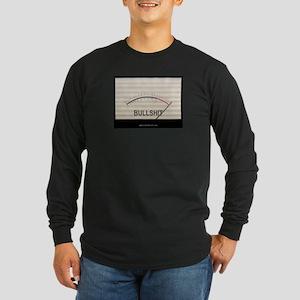 Bullshit Meter1 Long Sleeve Dark T-Shirt