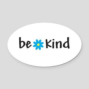 Be Kind - Oval Car Magnet