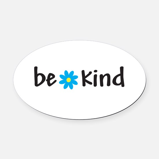 Be Kind - Oval Car Magnet