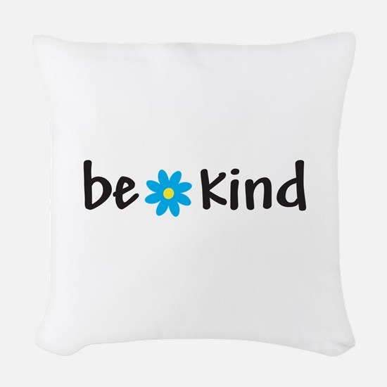 Be Kind - Woven Throw Pillow