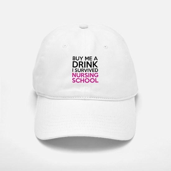 Buy Me A Drink I Survived Nursing School Baseball