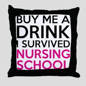 Buy Me A Drink I Survived Nursing School Throw Pil