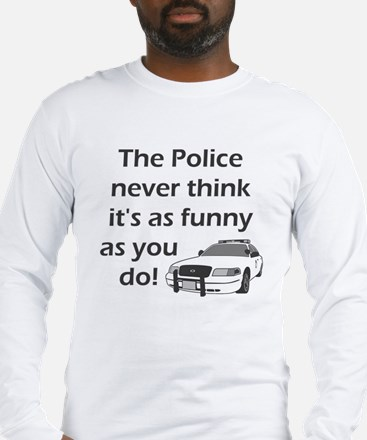 Police Funny Long Sleeve T-Shirt