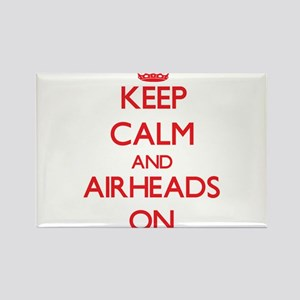 Keep Calm and Airheads ON Magnets