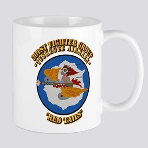 WWII Tuskegee Airmae Red Tail 301st FG Mug