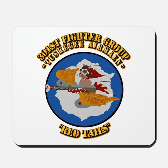 WWII Tuskegee Airmae Red Tail 301st FG F Mousepad