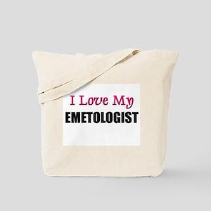 I Love My EMETOLOGIST Tote Bag