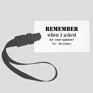 Your Opinion Luggage Tag