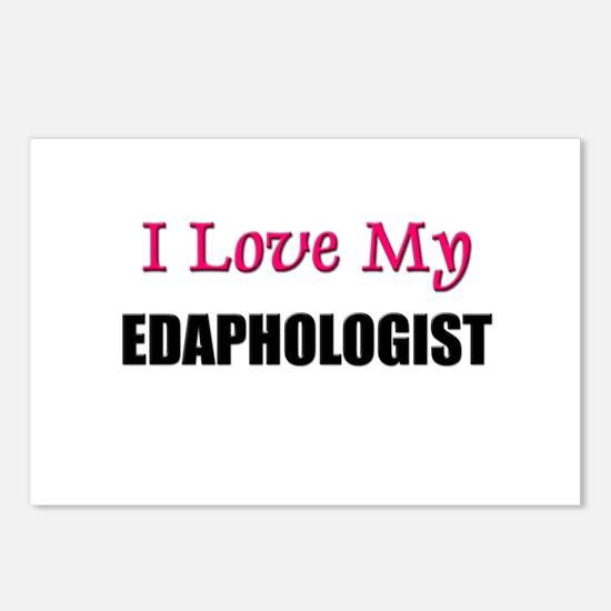 I Love My EDAPHOLOGIST Postcards (Package of 8)