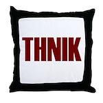 THNIK Throw Pillow
