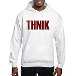 THNIK Hooded Sweatshirt