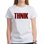 THNIK Women's T-Shirt