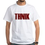 THNIK White T-Shirt