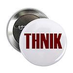 THNIK Button