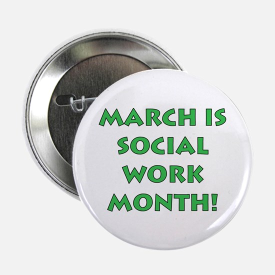 March is Social Work Month Buttons (10 pack)