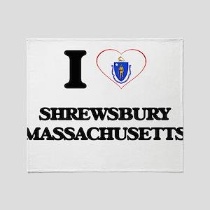 I love Shrewsbury Massachusetts Throw Blanket