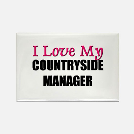 I Love My COUNTRYSIDE MANAGER Rectangle Magnet