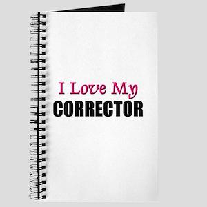 I Love My CORRECTOR Journal