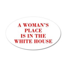 A Woman s Place is in the White House-Bod red 421