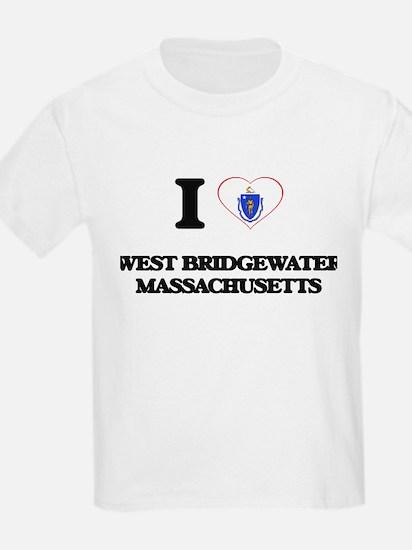 I love West Bridgewater Massachusetts T-Shirt