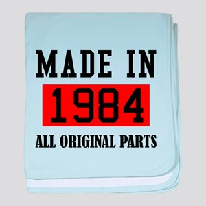 Made in 1984 All Original Parts baby blanket