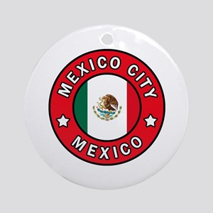 Mexico City Round Ornament